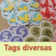 Tags diversos tamanhos e modelos